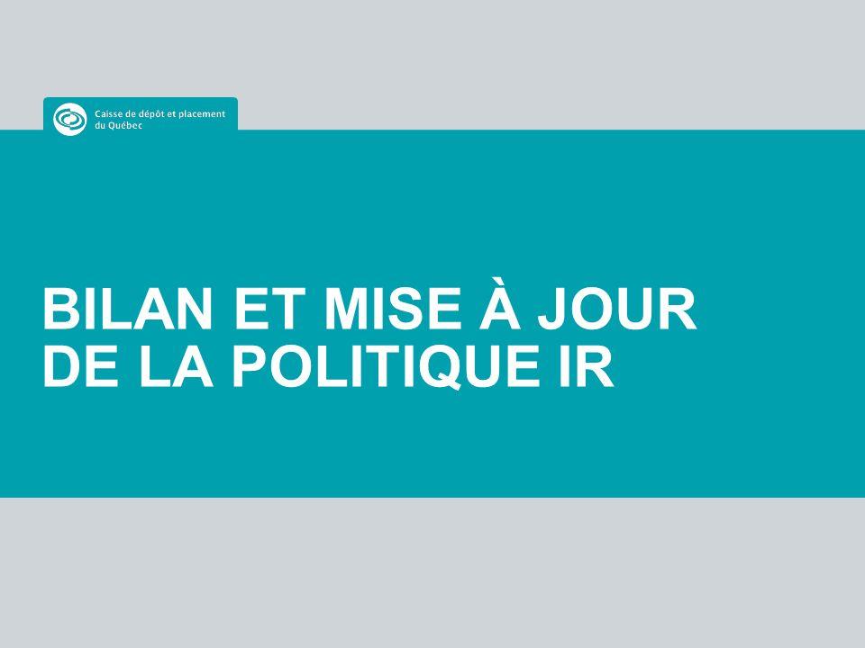BILAN ET MISE À JOUR DE LA POLITIQUE IR