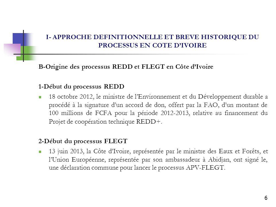 7 II- OPPORTUNITES DES PROCESSUS REDD ET FLEGT A- Opportunités du processus REDD Décret n° 2012-1049 du 24 octobre 2012 portant création, organisation et fonctionnement de la Commission nationale pour la réduction des émissions de gaz à effet de serre dues à la déforestation et à la dégradation des forêts (CN-REDD+) a été adopté en Conseil des Ministres, sur rapport conjoint de 4 ministères (MINESUDD, MINEFI, MINAGRI et MINEF); Ce décret a le mérite de donner une existence juridique et une visibilité au processus REDD+.