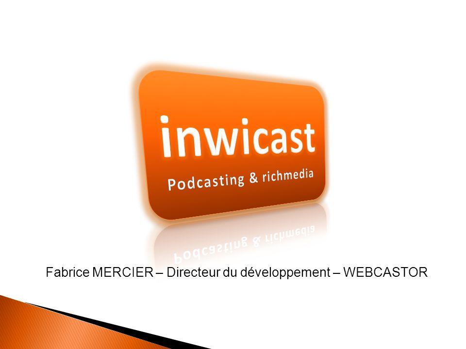 Fabrice MERCIER – Directeur du développement – WEBCASTOR