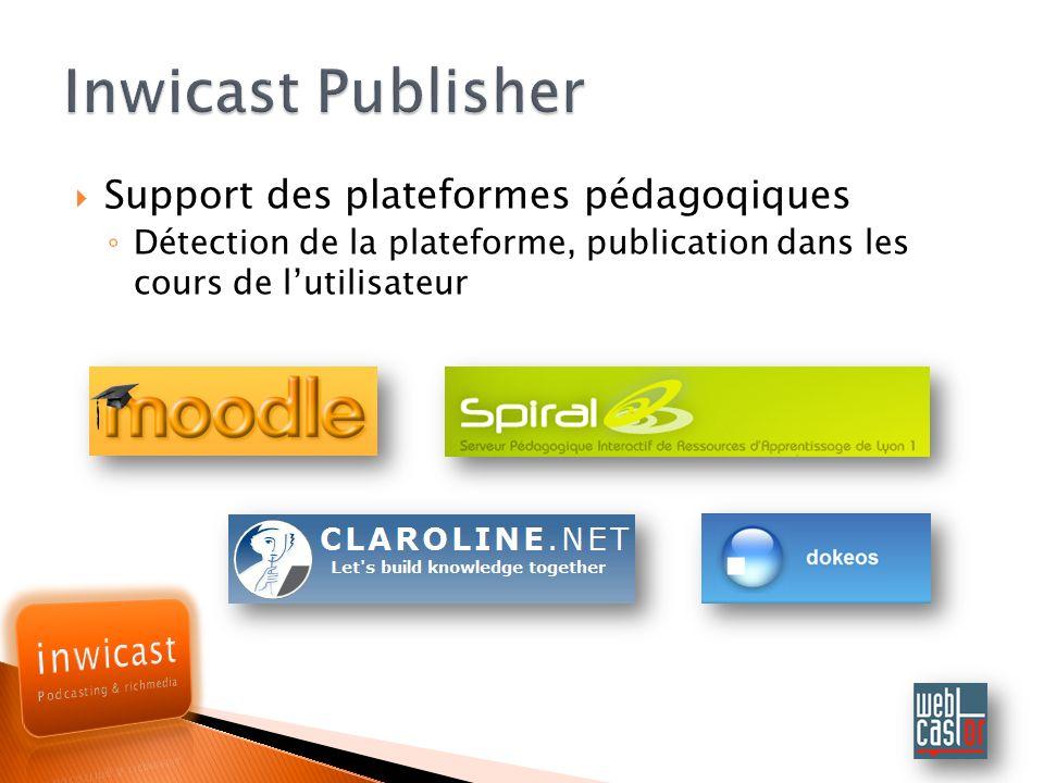 Support des plateformes pédagoqiques Détection de la plateforme, publication dans les cours de lutilisateur
