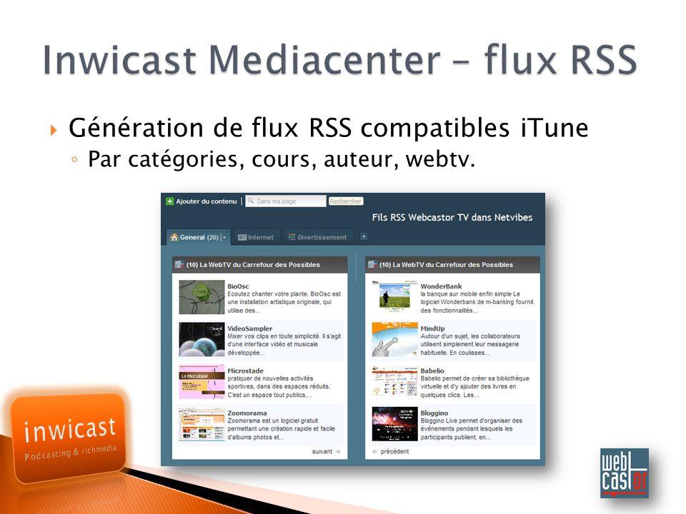 Génération de flux RSS compatibles iTune Par catégories, cours, auteur, webtv.
