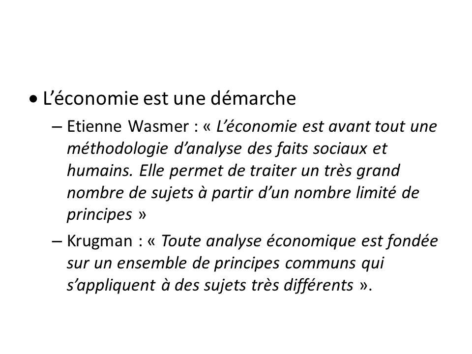 Léconomie est une démarche – Etienne Wasmer : « Léconomie est avant tout une méthodologie danalyse des faits sociaux et humains. Elle permet de traite