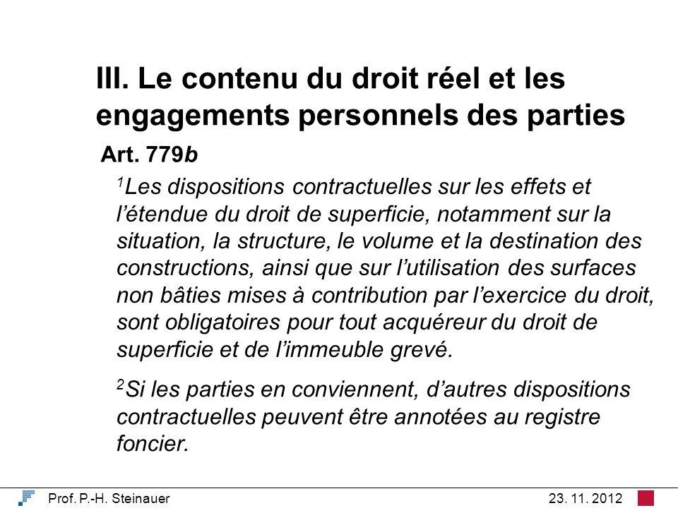 III. Le contenu du droit réel et les engagements personnels des parties Prof.