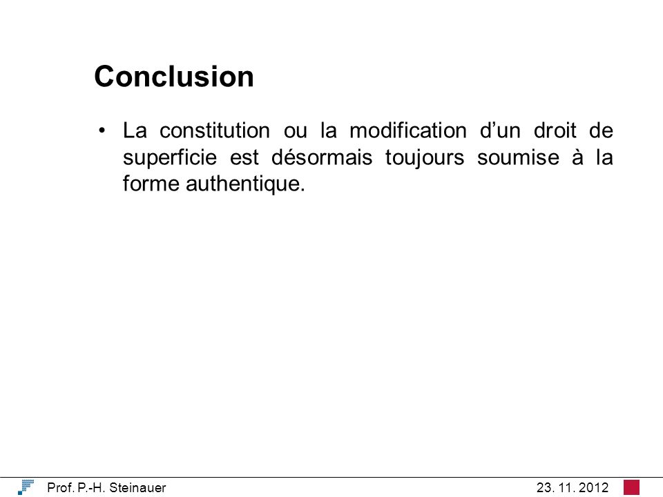 Conclusion Prof. P.-H. Steinauer23. 11.
