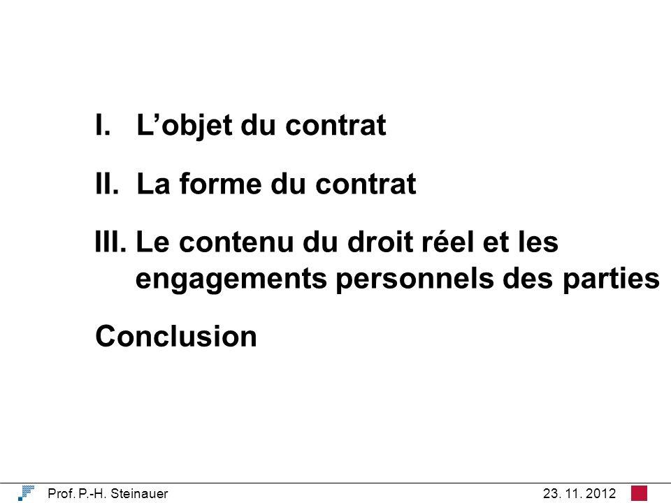 I. Lobjet du contrat II. La forme du contrat Conclusion Prof.