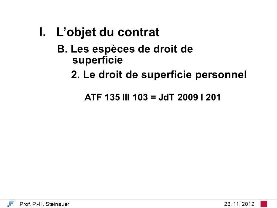 I. Lobjet du contrat Prof. P.-H. Steinauer23. 11.