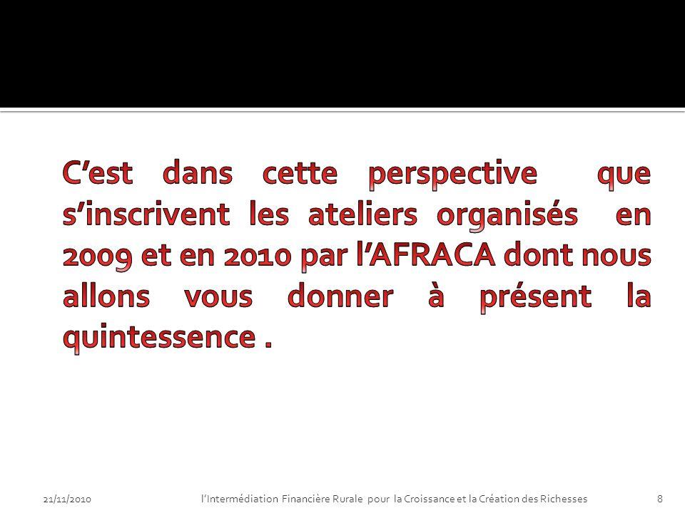 21/11/201018lIntermédiation Financière Rurale pour la Croissance et la Création des Richesses