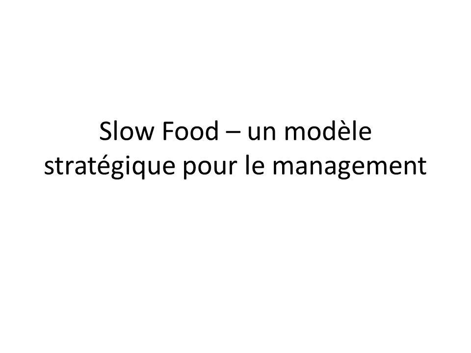 Slow Food – un modèle stratégique pour le management