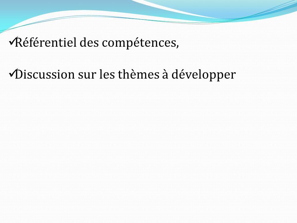 Référentiel des compétences, Discussion sur les thèmes à développer