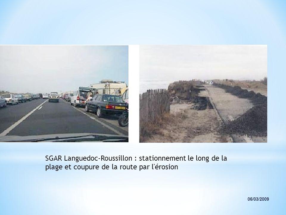 SGAR Languedoc-Roussillon : stationnement le long de la plage et coupure de la route par l'érosion