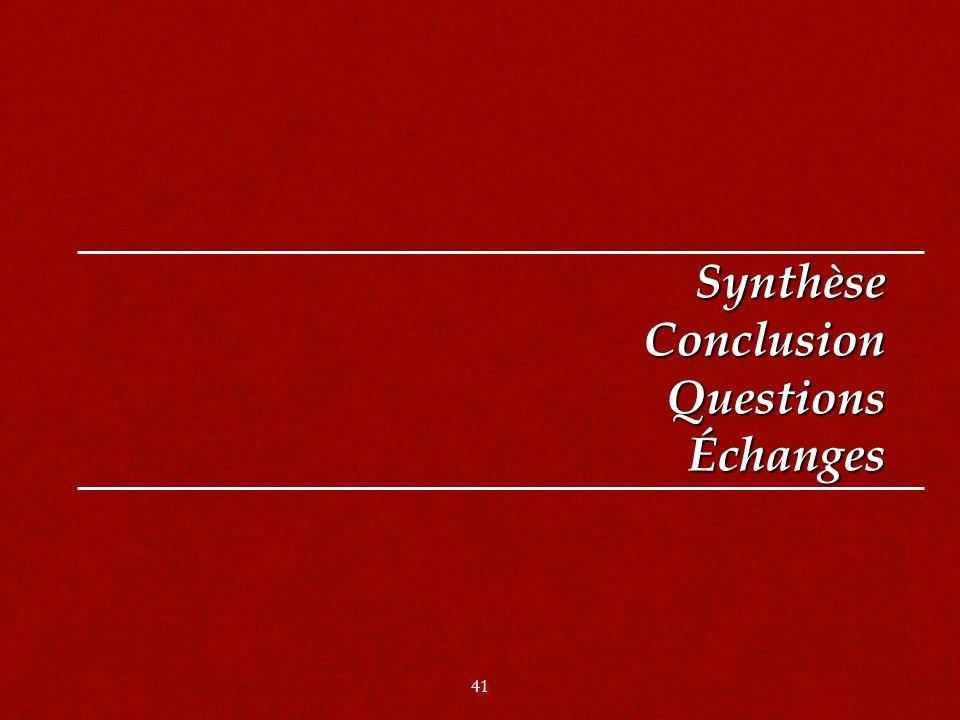 41 Synthèse Conclusion Questions Échanges