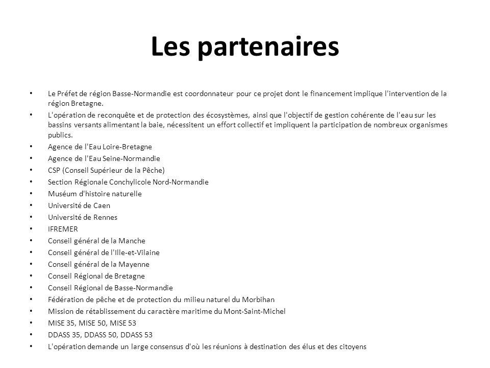 Les partenaires Le Préfet de région Basse-Normandie est coordonnateur pour ce projet dont le financement implique l'intervention de la région Bretagne