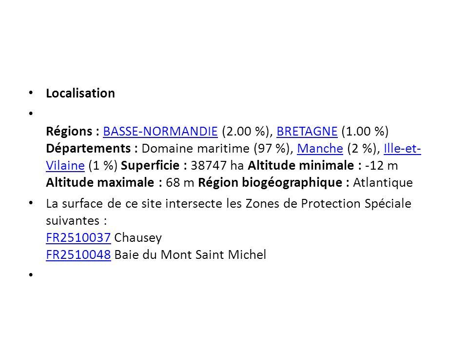 Localisation Régions : BASSE-NORMANDIE (2.00 %), BRETAGNE (1.00 %) Départements : Domaine maritime (97 %), Manche (2 %), Ille-et- Vilaine (1 %) Superf