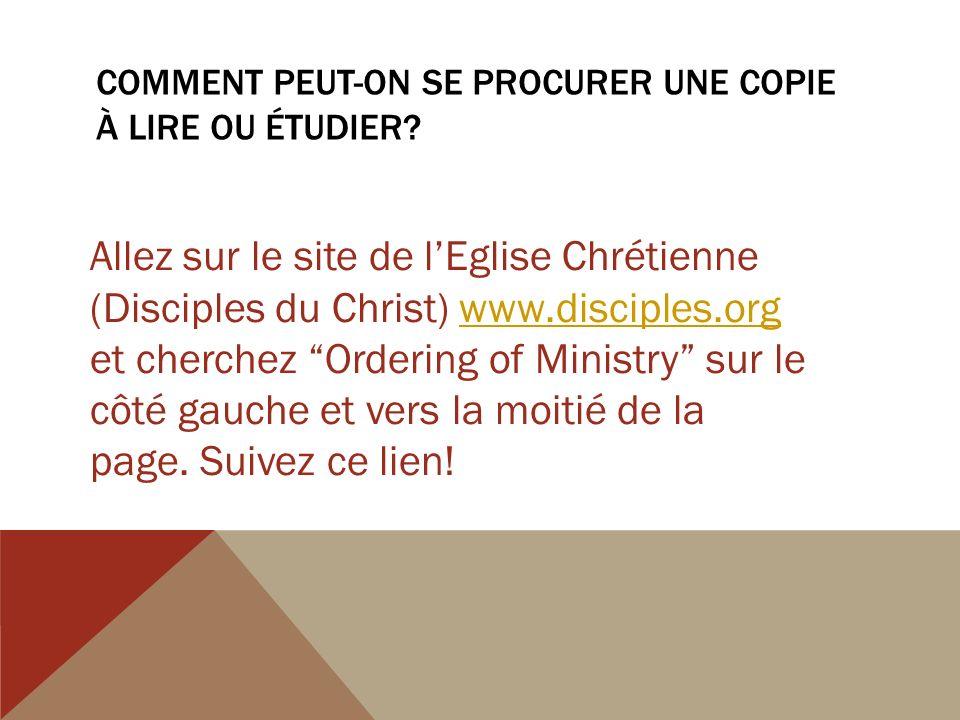 COMMENT PEUT-ON SE PROCURER UNE COPIE À LIRE OU ÉTUDIER.