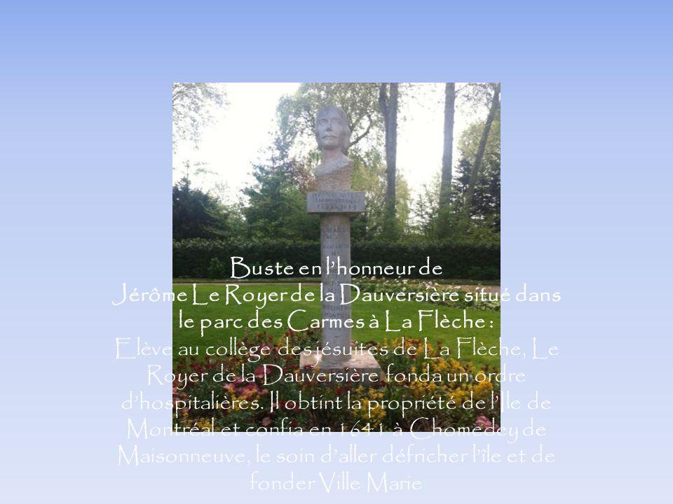 Buste en lhonneur de Jérôme Le Royer de la Dauversière situé dans le parc des Carmes à La Flèche : Elève au collège des jésuites de La Flèche, Le Roye