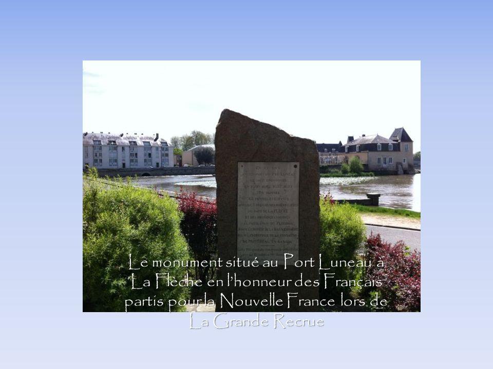 Le monument situé au Port Luneau à La Flèche en lhonneur des Français partis pour la Nouvelle France lors de La Grande Recrue