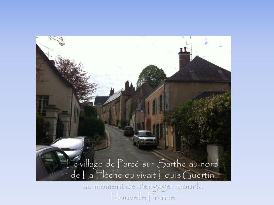 Le village de Parcé-sur-Sarthe au nord de La Flèche ou vivait Louis Guertin au moment de sengager pour la Nouvelle France