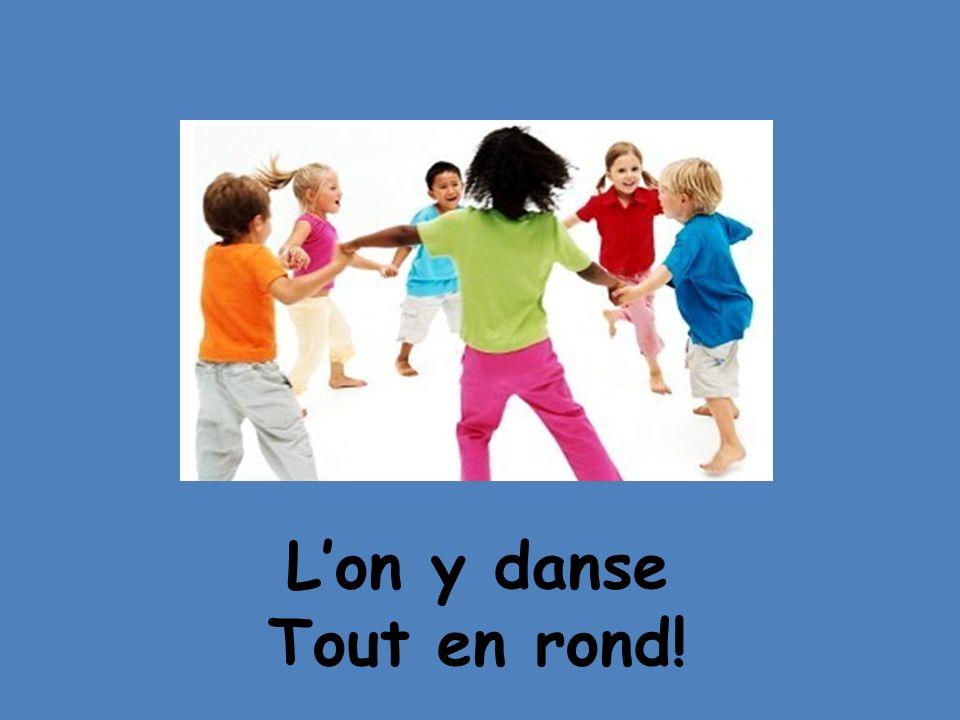 Lon y danse Tout en rond!