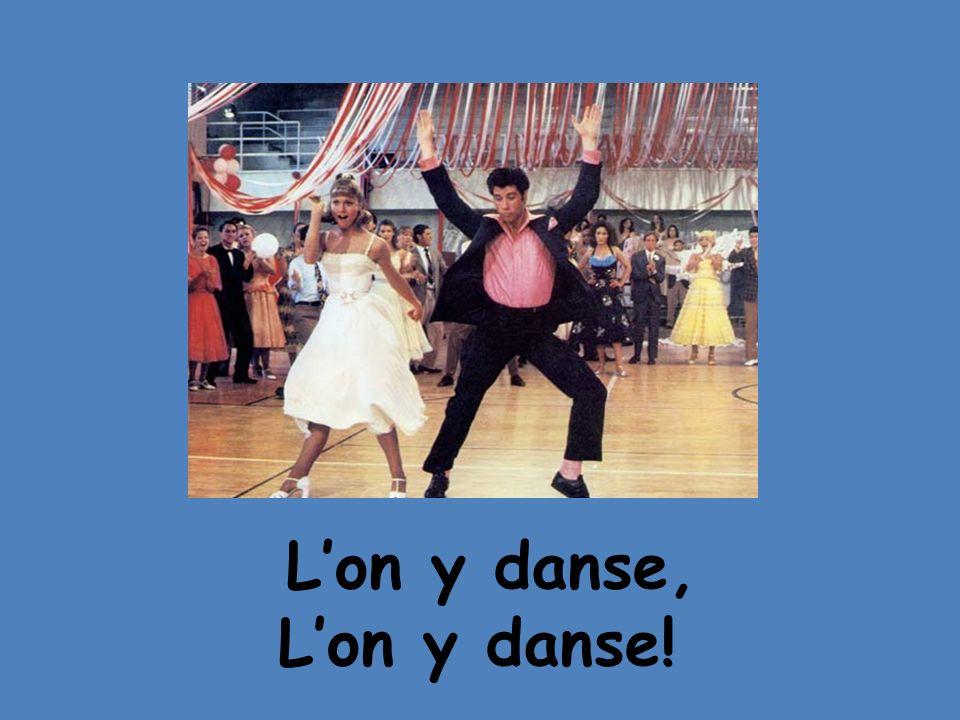 Lon y danse, Lon y danse!