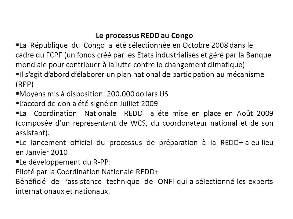 Le processus REDD au Congo La République du Congo a été sélectionnée en Octobre 2008 dans le cadre du FCPF (un fonds créé par les Etats industrialisés