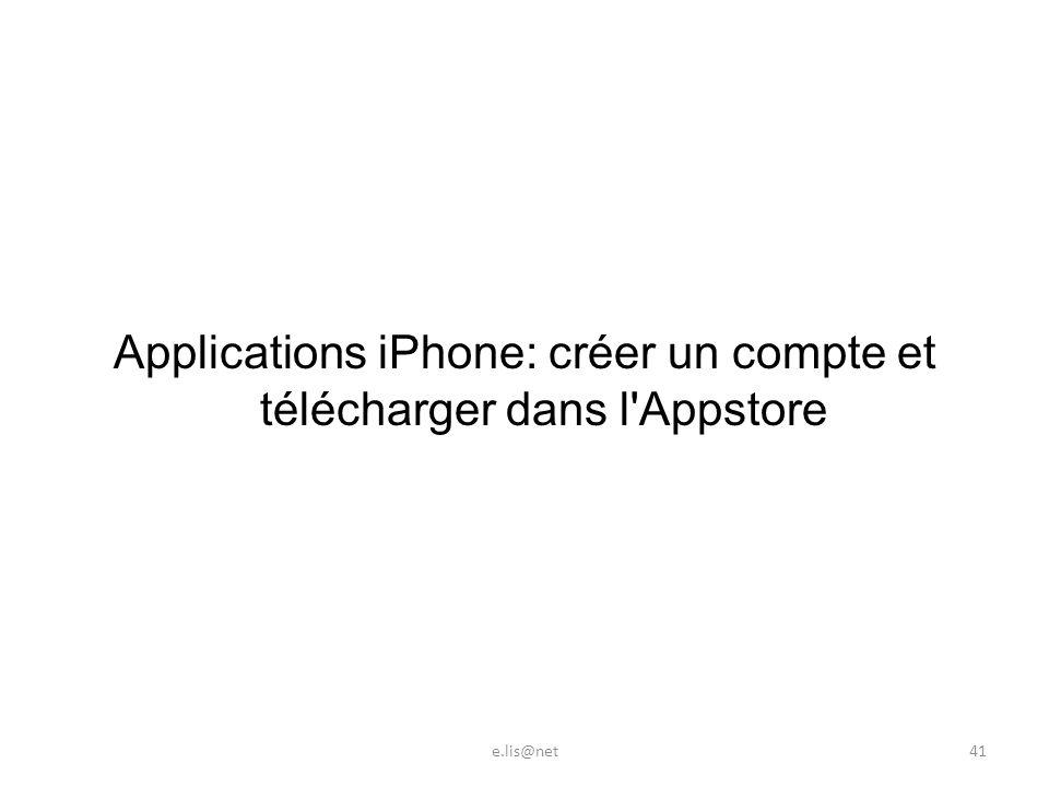 Applications iPhone: créer un compte et télécharger dans l Appstore e.lis@net41