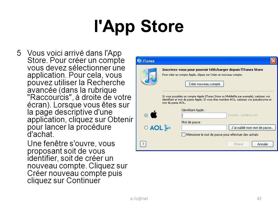 l App Store 5Vous voici arrivé dans l App Store.