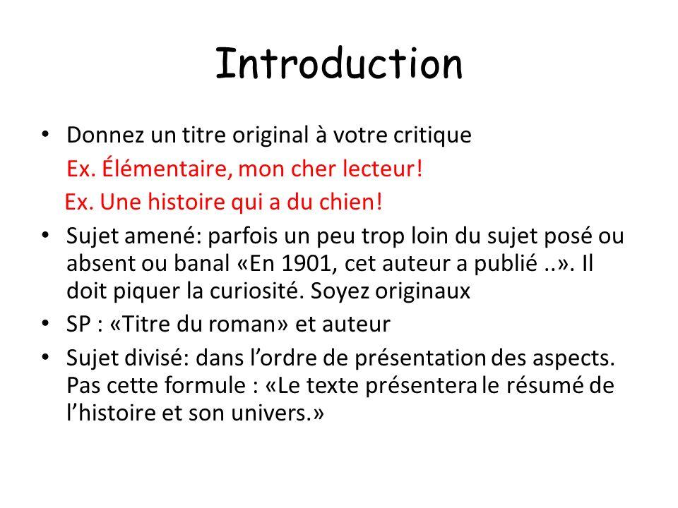 Introduction Donnez un titre original à votre critique Ex.