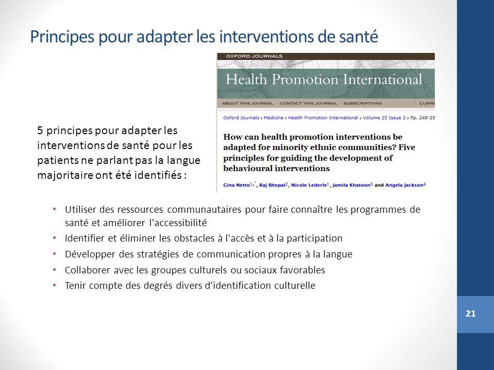 21 Principes pour adapter les interventions de santé 5 principes pour adapter les interventions de santé pour les patients ne parlant pas la langue ma