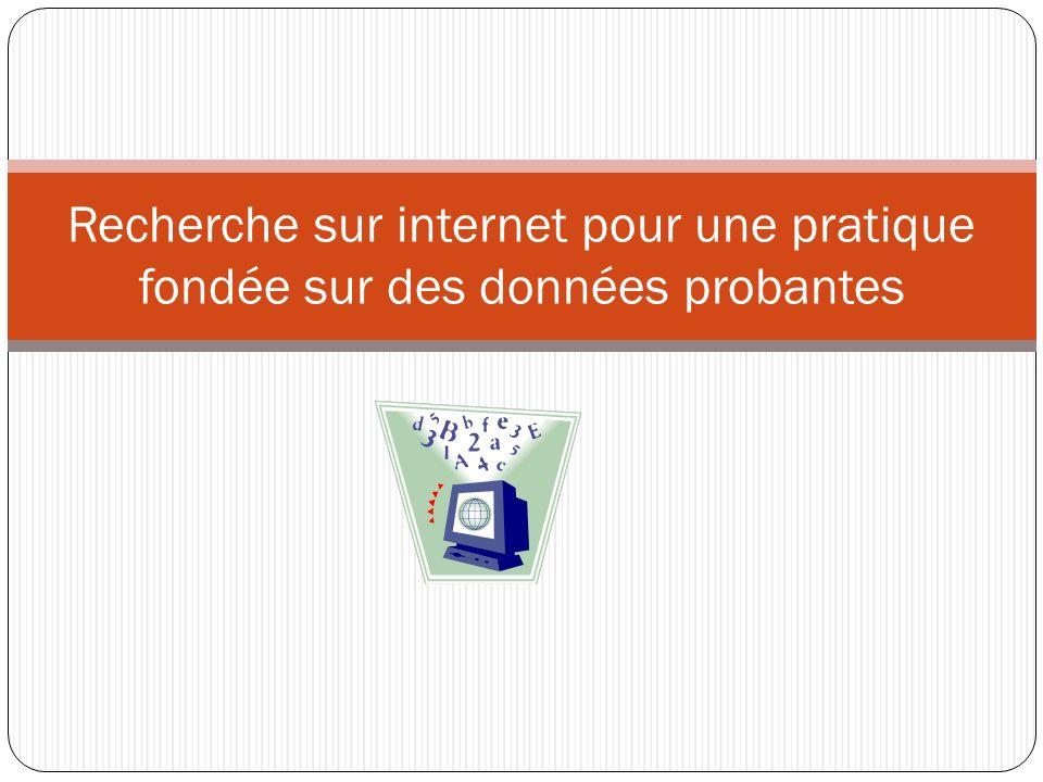 Recherche sur internet pour une pratique fondée sur des données probantes