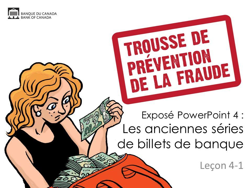 Exposé PowerPoint 4 : Les anciennes séries de billets de banque Leçon 4-1