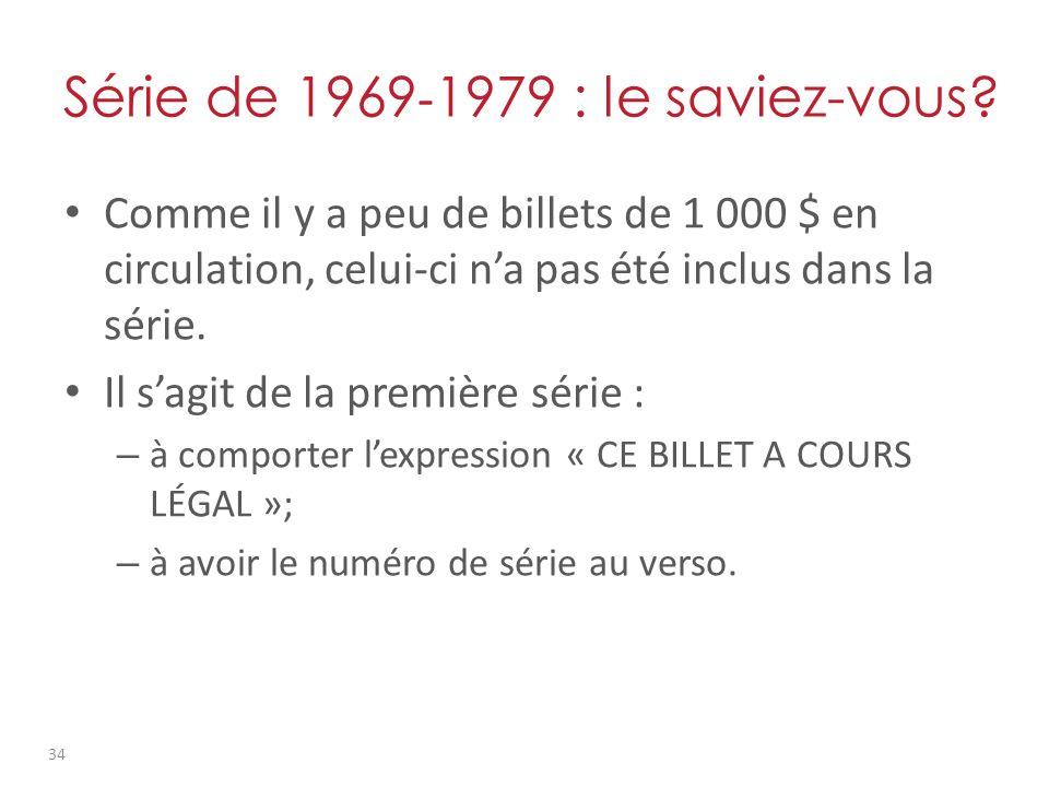 Série de 1969 - 1979 : le saviez-vous.