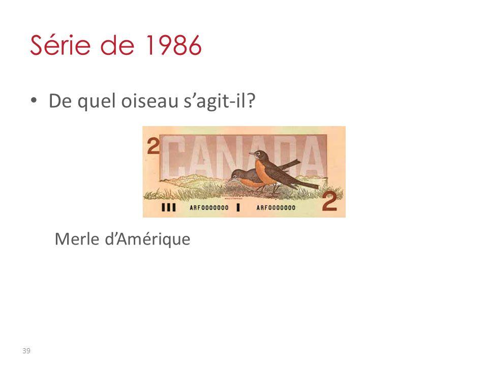 Série de 1986 De quel oiseau sagit-il? Merle dAmérique 39