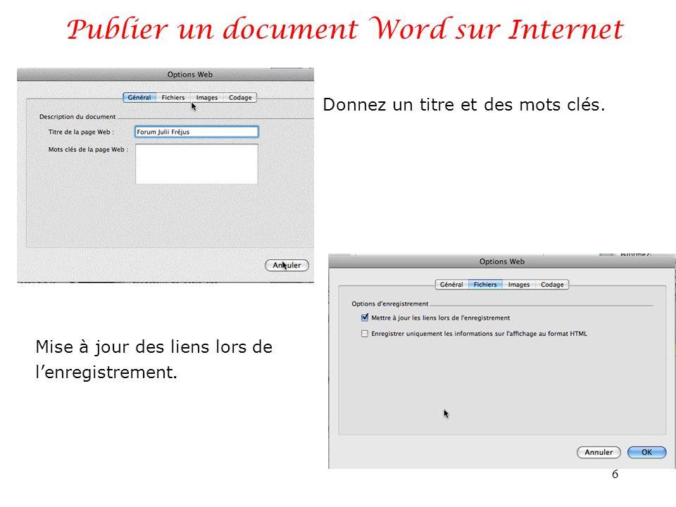 Publier un document Word sur Internet 6 Donnez un titre et des mots clés.