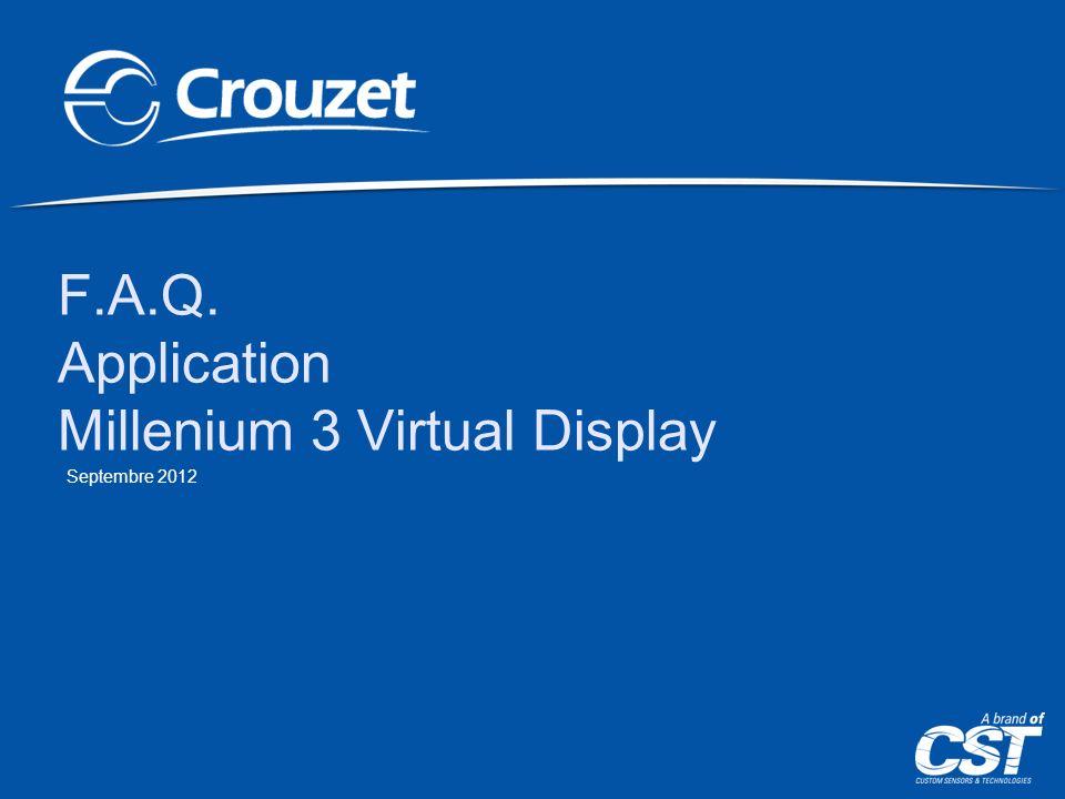 F.A.Q. Application Millenium 3 Virtual Display Septembre 2012