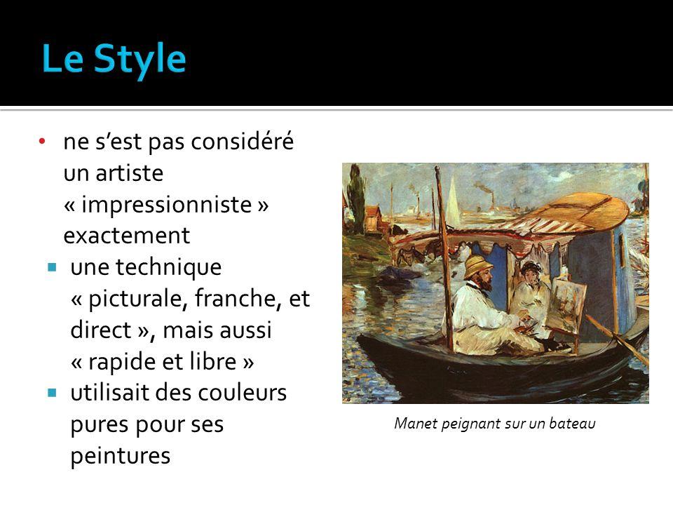 ne sest pas considéré un artiste « impressionniste » exactement une technique « picturale, franche, et direct », mais aussi « rapide et libre » utilis