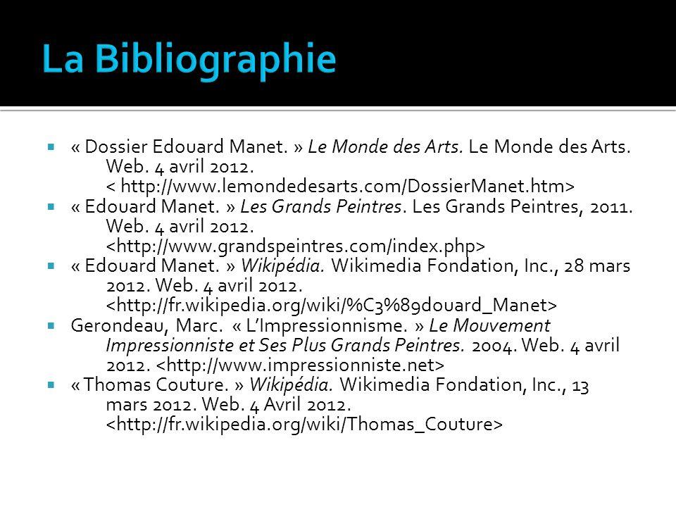 « Dossier Edouard Manet. » Le Monde des Arts. Le Monde des Arts. Web. 4 avril 2012. « Edouard Manet. » Les Grands Peintres. Les Grands Peintres, 2011.