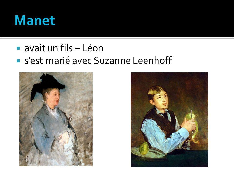 avait un fils – Léon sest marié avec Suzanne Leenhoff