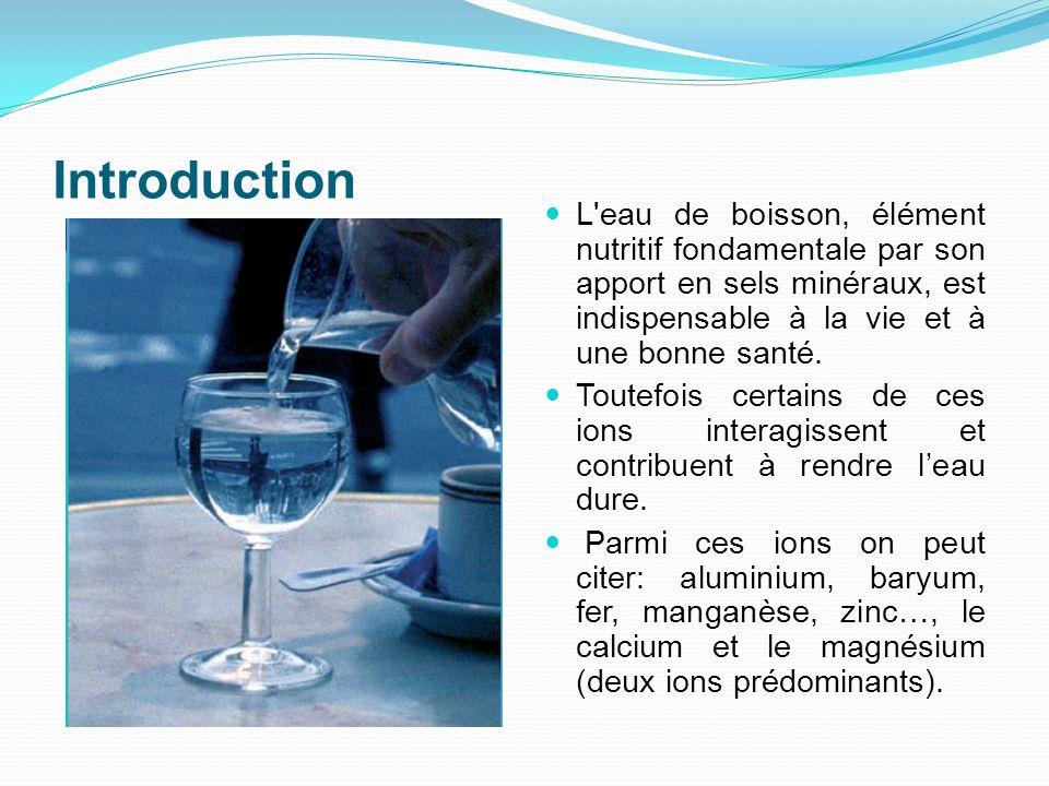 Introduction L'eau de boisson, élément nutritif fondamentale par son apport en sels minéraux, est indispensable à la vie et à une bonne santé. Toutefo