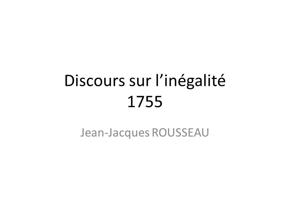 Discours sur linégalité 1755 Jean-Jacques ROUSSEAU