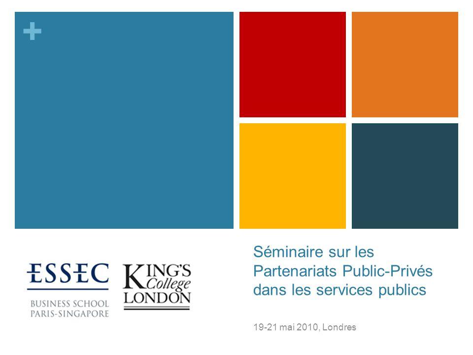 + Séminaire sur les Partenariats Public-Privés dans les services publics 19-21 mai 2010, Londres