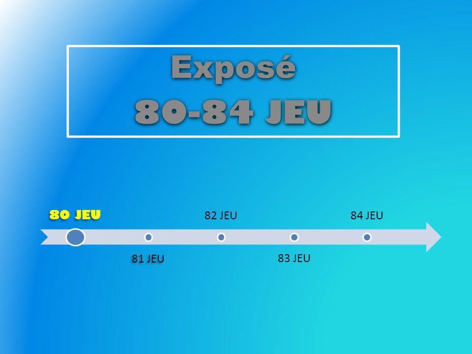 Exposé 80-84 JEU Exposé 80-84 JEU