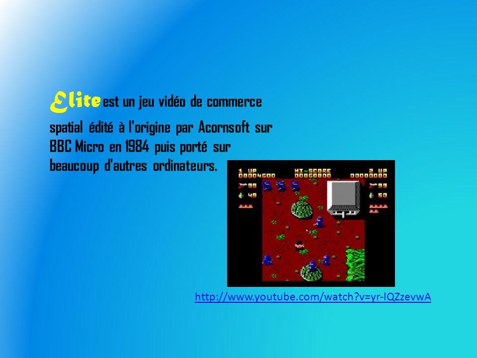 Elite est un jeu vidéo de commerce spatial édité à l origine par Acornsoft sur BBC Micro en 1984 puis porté sur beaucoup d autres ordinateurs.