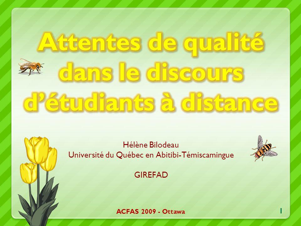 Hélène Bilodeau Université du Québec en Abitibi-Témiscamingue GIREFAD 1 ACFAS 2009 - Ottawa