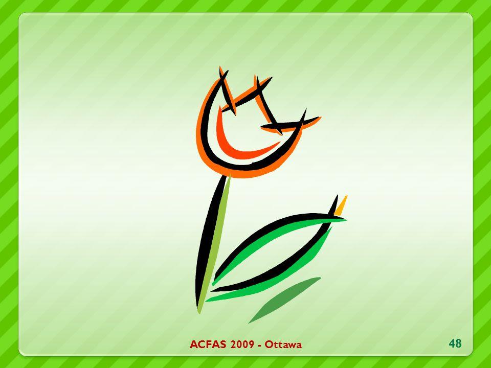 ACFAS 2009 - Ottawa 48