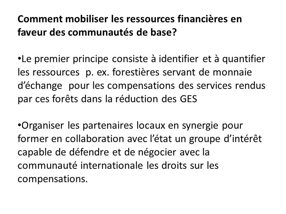 Comment mobiliser les ressources financières en faveur des communautés de base.