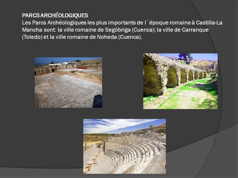 La ville romaine de Noheda Noheda,du V siècle après Jésus-Christ, se trouve à Villar de Domingo, à Cuenca.