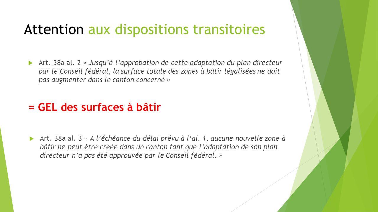 Attention aux dispositions transitoires Art. 38a al.