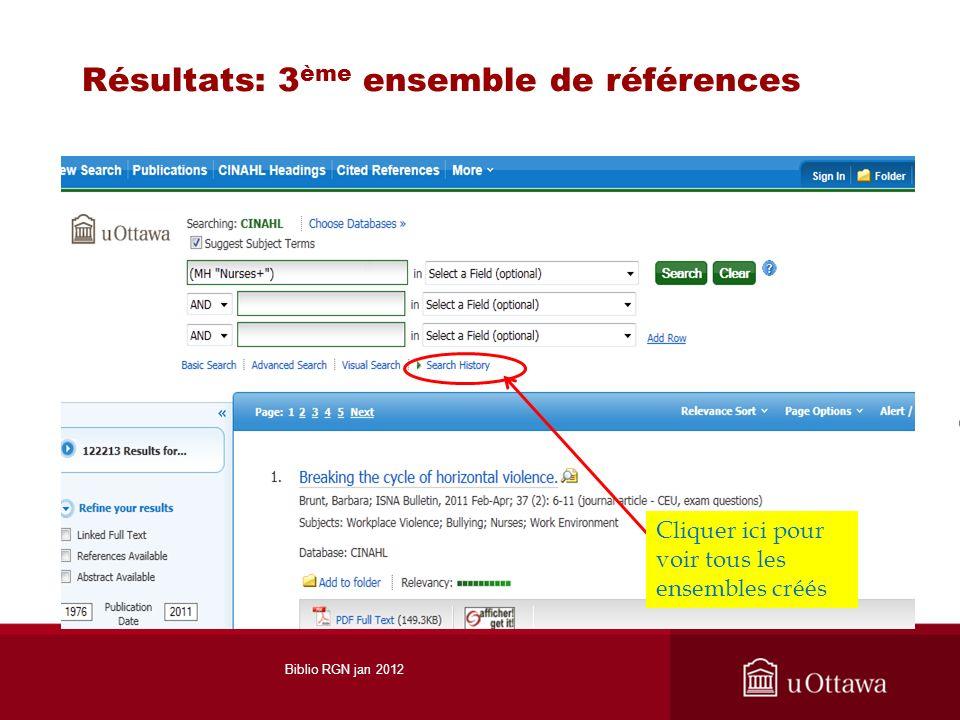 Résultats: 3 ème ensemble de références Cliquer ici pour voir tous les ensembles créés Biblio RGN jan 2012