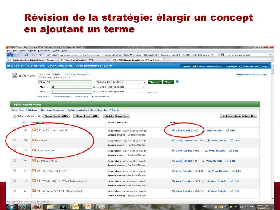 Révision de la stratégie: élargir un concept en ajoutant un terme Biblio RGN jan 2012