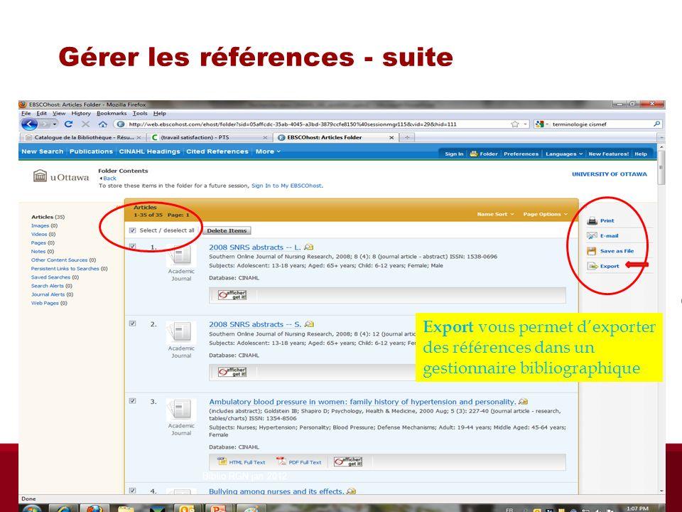 Gérer les références - suite Export vous permet dexporter des références dans un gestionnaire bibliographique Biblio RGN jan 2012